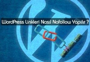 WordPress Linkleri Nasil Nofollow Yapilir