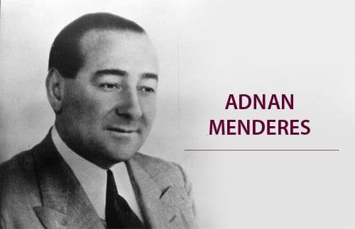 Adnan Menderes'in Hayatı ve Siyasi Yaşamı