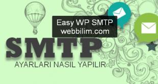 Easy WP SMTP Kurma ve Ayarların Yapılması