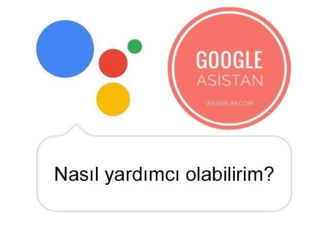 Google Asistan Türkçe Oldu!