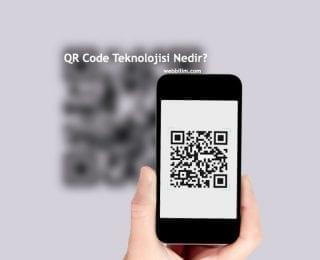 QR Code – Karekod Teknolojisi Nedir?