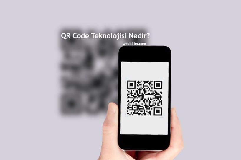 QR Code teknolojisi nedir?