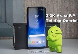 2.000-3.000 Arası Alınabilecek En iyi 6 Telefon